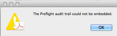 Preflight audit trail could not be embedded